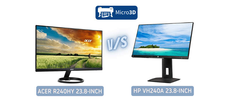 Comparison Between HP VH240a 23.8-inch and Acer R240HY 23.8-inch