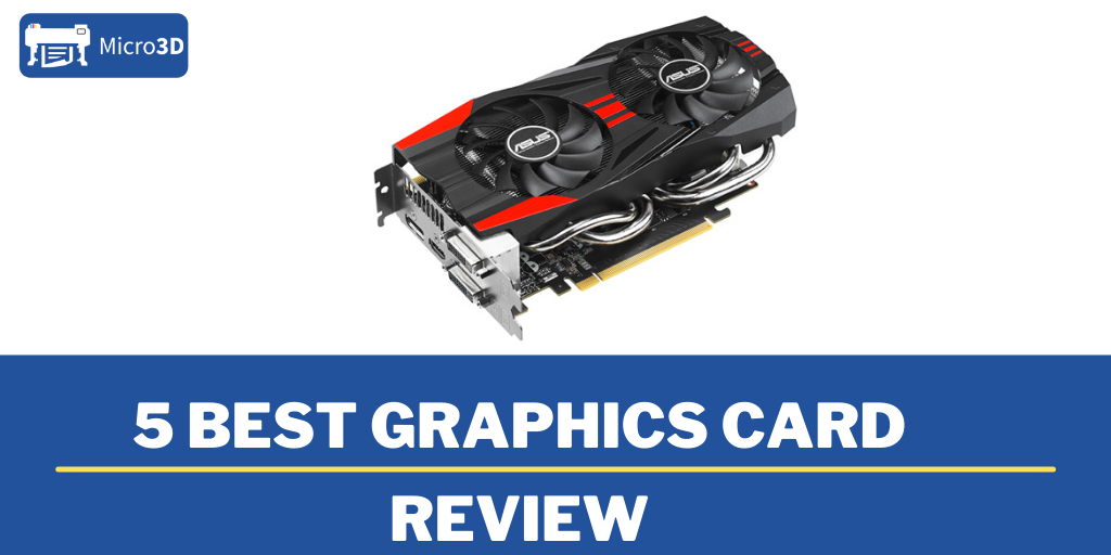 5 Best Graphics Card Review