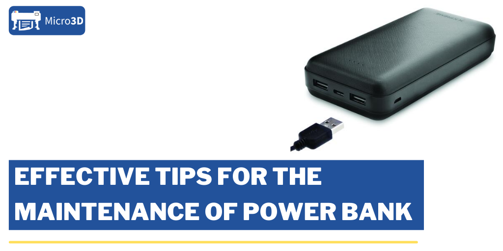 Effective Tips For The Maintenance of Power Bank