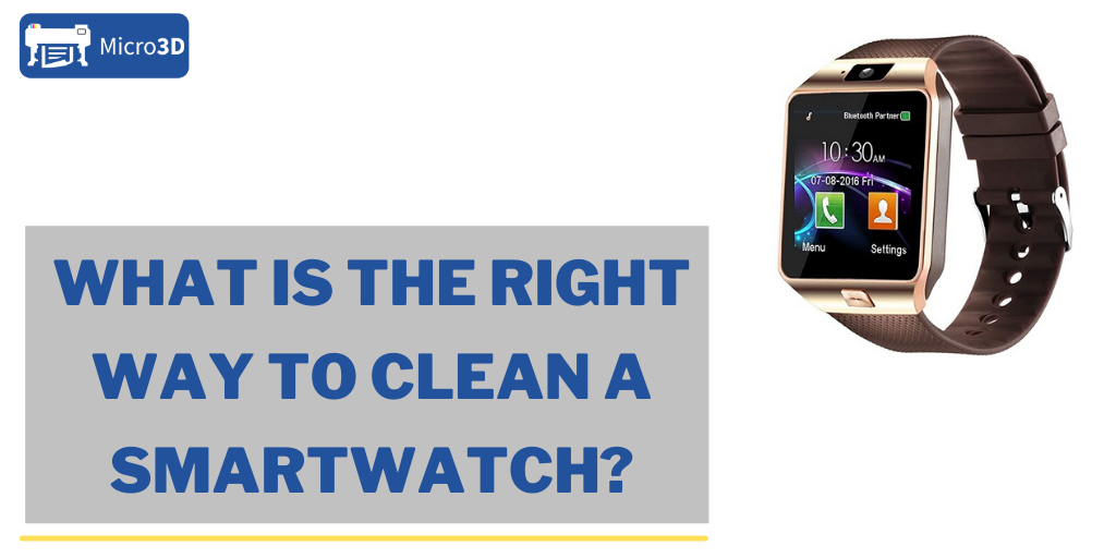 What Is The Right Way to Clean a Smartwatch